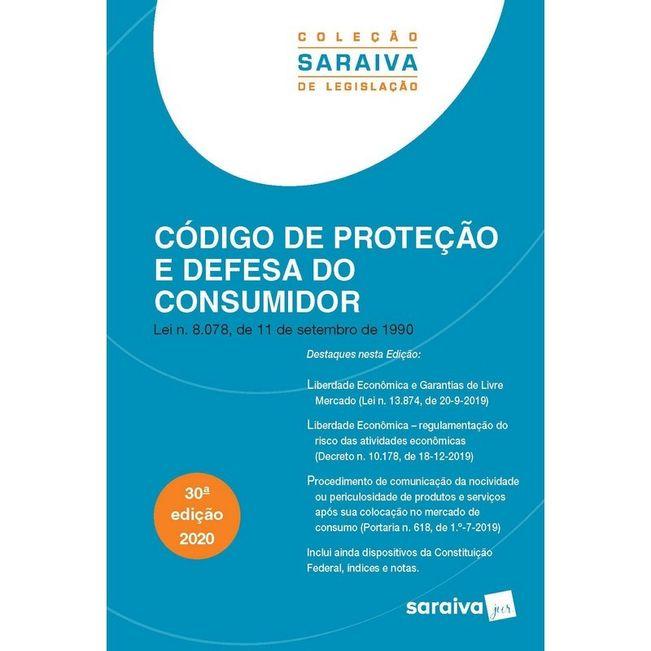 CODIGO DE PROTECAO E DEFESA DO CONSUMIDOR - COLECAO SARAIVA DE LEGISLACAO