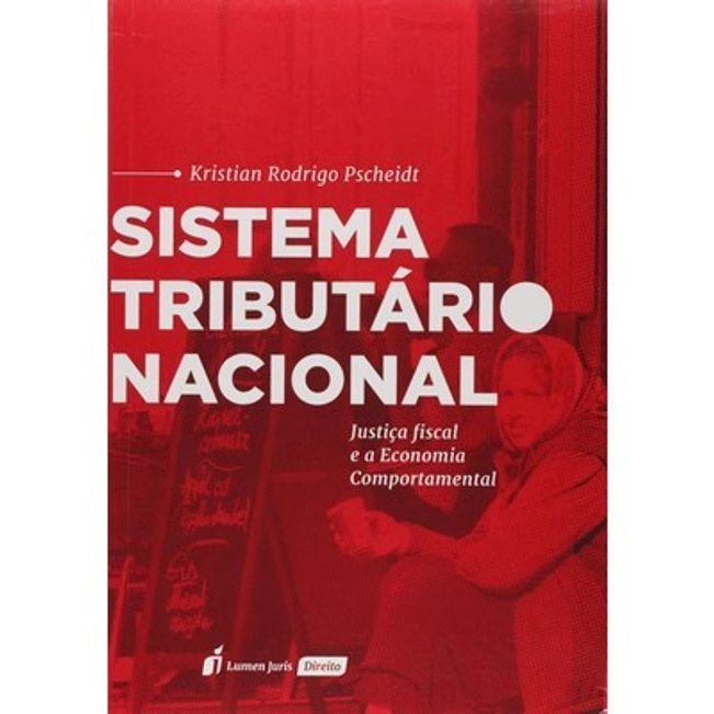 SISTEMA TRIBUTARIO NACIONAL - JUSTICA FISCAL E A ECONOMIA COMPORTAMENTAL