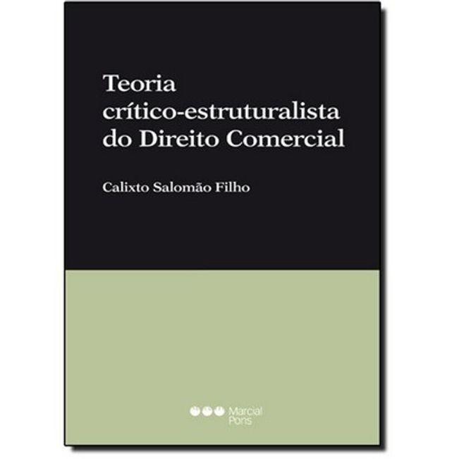 TEORIA CRITICO-ESTRUTURALISTA DO DIREITO COMERCIAL
