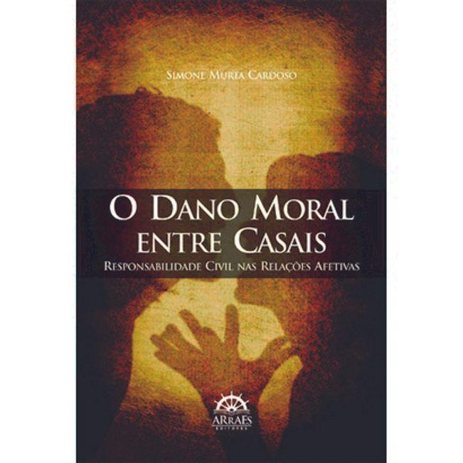 DANO MORAL ENTRE CASAIS, O