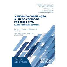 COLECAO-LIEBMAN---REGRA-DA-CORRELACAO-A-LUZ-DO-CODIGO-DE-PROCESSO-CIVIL-A