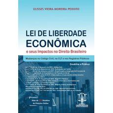 LEI-DE-LIBERDADE-ECONOMICA---E-SEUS-IMPACTOS-NO-DIREITO-BRASILEIRO